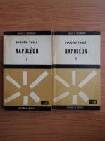 Evgueni Tarle - Napolen (2 volume)