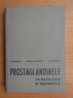 Anticariat: Exacustodian Pausescu - Prostaglandinele in patologie si terapeutica