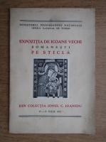 Expozitia de icoane vechi romanesti pe sticla (1942)