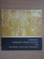 Anticariat: Expozitia tinerilor artisti plastici din Republica Populara Bulgaria