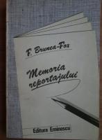 Anticariat: F. Brunea-Fox - Memoria reportajului