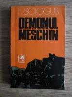 F. Sologub - Demonul meschin