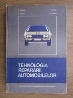 Anticariat: F. Tanase - Tehnologia repararii automobilelor