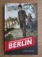 Anticariat: Fabio Geda, Marco Magnone - Berlin. Focurile din Tegel (volumul 1)