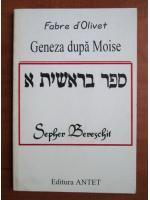Fabre d'Olivet - Geneza dupa Moise