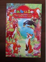 Fabule (Esop, La Fontaine, Grigore Alexandrescu, etc)
