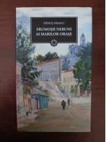 Anticariat: Fanus Neagu - Frumosii nebuni ai marilor orase