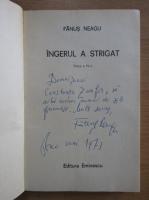 Fanus Neagu - Ingerul a strigat (cu autograful autorului)