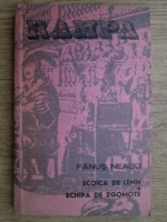 Anticariat: Fanus Neagu - Scoica de lemn. Echipa de zgomote