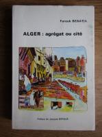 Farouk Benatia - Alger : agregat ou cite