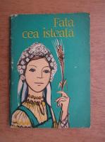 Fata cea isteata, povesti populare ucrainiene