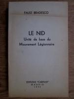 Faust Bradesco - Le nid. Unite de base du Mouvement Legionnaire