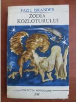 Anticariat: Fazil Iskander - Zodia Kozloturului