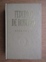 Federico De Roberto - Viceregii