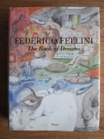 Anticariat: Federico Fellini - The book of dreams (cu ilustratii)