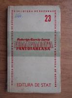 Federico Garcia Lorca - Nemaipomenita pantofareasa (1946)