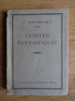 Anticariat: Fedor Dostoievsky - Contes fantastiques (1929)
