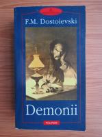 Anticariat: Fedor Dostoievsky - Demonii