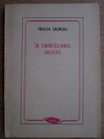 Anticariat: Felicia Giurgiu - In eminescianul univers