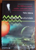 Anticariat: Felix Aderca - Orasele scufundate