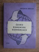 Anticariat: Felix Antonin Krecan - Cesko-rumunska konverzace