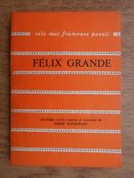 Anticariat: Felix Grande - Biografie