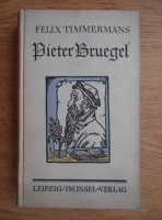 Felix Timmermans - Pieter Bruegel (1929)