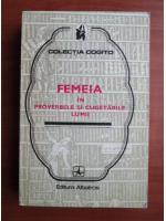 Anticariat: Femeia in proverbele si cugetarile lumii
