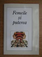Anticariat: Femeile si puterea. Cartea afirmarii femeilor in viata politica si publica