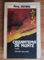 Anticariat: Feng Deying - Crizantema de munte