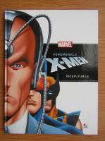 Anticariat: Fenomenalii X-Men. Inceputurile
