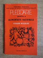 Anticariat: Feraru Nicolae - Pledoarie pentru o alimentatie rationala