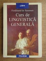Anticariat: Ferdinand de Saussure - Curs de lingvistica generala