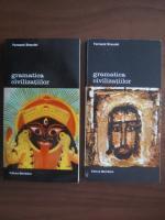 Anticariat: Fernand Braudel - Gramatica civilizatiilor (2 volume)