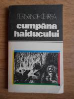Fernande Chirea - Cumpana haiducului