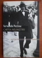 Fernando Pessoa - Cartea nelinistirii (volumul 2)