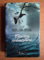 Fernando Pessoa - Cartea nelinistirii