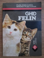 Filea Ioan Ivana, Simona Filea Ivana - Ghid felin
