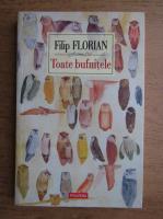 Filip Florian - Toate bufnitele