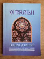 Filip Teodorescu - Revista Vitralii. Lumini si umbre. Anul I, nr. 2, 2010
