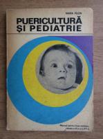 Anticariat: Filon Maria - Puericultura si pediatrie