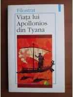 Filostrat - Viata lui Apollonios din Tyana
