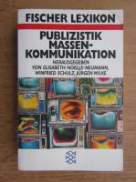 Fischer Lexikon - Publizistik massen-kommunikation
