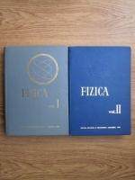 Anticariat: Fizica. Manual pentru invatamantul tehnic superior (2 volume)