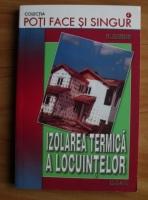 Anticariat: Fl. Mateescu - Izolarea termica a locuintelor