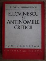 Anticariat: Fl. Mihailescu - E. Lovinescu si antinomiile criticii