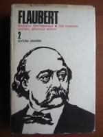 Flaubert - Opere (volumul 2)