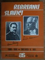 Anticariat: Florea Firan, Constantin Popa - Slavici. Rebreanu (antologie comentata)