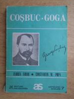 Florea Firan - Cosbuc. Goga. Antologie comentata