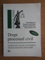 Anticariat: Florea Magureanu, Ruxandra Oana Giosan - Drept procesual civil